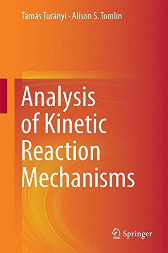 Turányi - Tomlin: Analysis of Kinetic Reaction Mechanisms